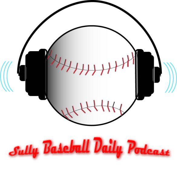 SullyBaseballDailyPodcast1
