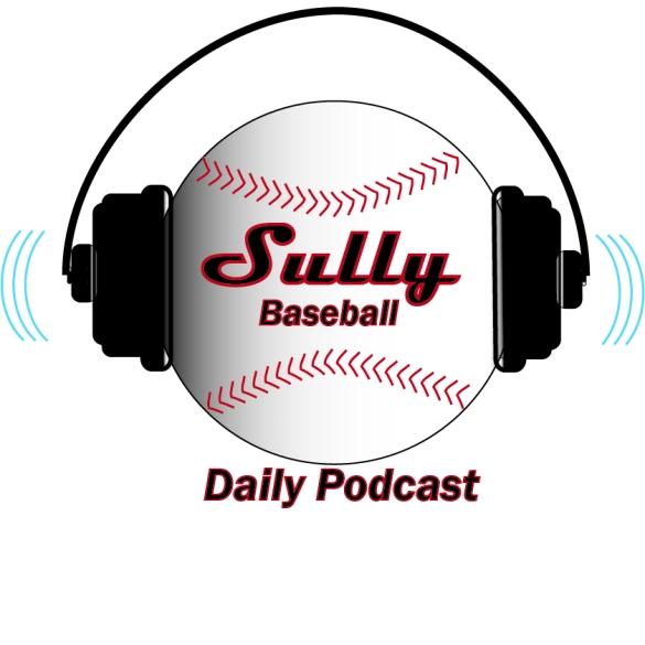 SullyBaseballDailyPodcast2