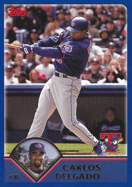 Carlos Delgado 2003 Topps Sully Baseball Card Of The Day For April